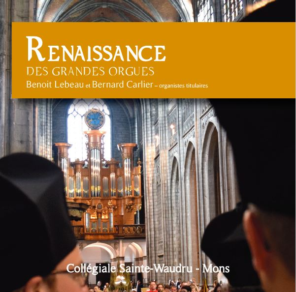 Nouveau CD : Renaissance des grandes orgues – Achat en ligne